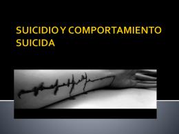SUICIDIO Y COMPORTAMIENTO SUICIDA