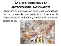 La crisis moderna y la antropología racionalista