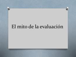 El mito de la evaluación