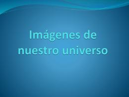 Imágenes de nuestro universo