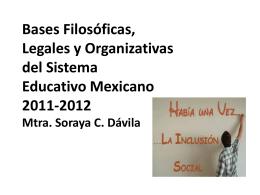 Bases Filosóficas, Legales y Organizativas del Sistema Educativo