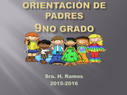 Orientación de Padres 9no 2015-2016 - H. Ramos