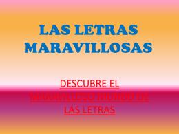 LAS LETRAS MARAVILLOSAS