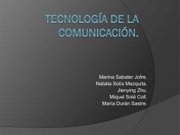 Tecnología de la comunicación.