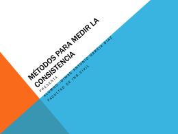 Metodos para medir la consistencia