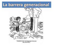La barrera generacional - literatura-hispanica