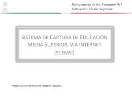 Reingeniería de los Formatos 911 Educación Media Superior