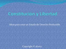 Constitucion y Libertad Ideas para un estado de