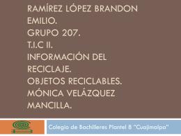 Ramírez López Brandon EMILIO. grupo 207. t.i.c ii. Información del