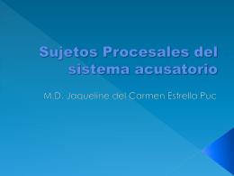 Sujetos Procesales - Escuela Judicial del Estado de Campeche