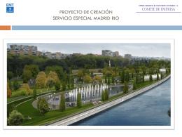 PROYECTO DE CREACION SERVICIO ESPECIAL MADRID RIO