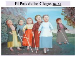 El País de los Ciegos Tito 2:1