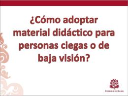 ¿Cómo adoptar material didáctico para personas ciegas o de baja