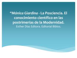 *Mónica Giardina - La Posciencia. El conocimiento científico en las