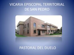 pastoral del duelo - Vicaría de San Pedro