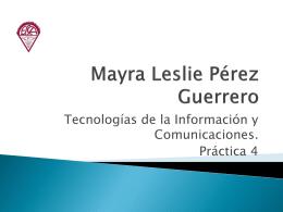 Mayra Leslie Pérez Guerrero PPT4