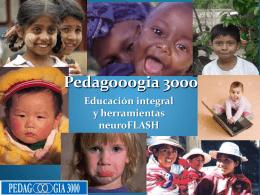 Pedagooogia 3000, Educación integral y herramientas neuroFLASH