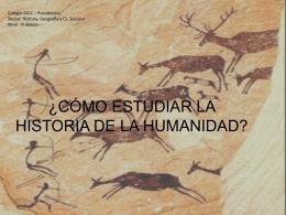 ¿CÓMO ESTUDIAR LA HISTORIA DE LA HUMANIDAD?