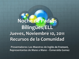 ELL/Bilingual Parent Night Thursday, November 10, 2011
