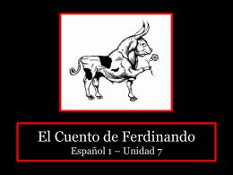 El Cuento de Ferdinando Español 1 * Unidad 7