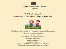 Ppt Charla Taller Prevención Abuso Sexual Infantil