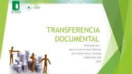 Plan de Contingencia en las Transferencias Documentales