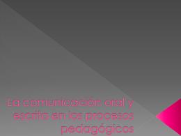 La comunicación oral y escrita en los procesos