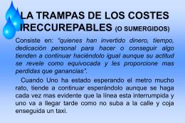 la trampas de los costes ireccurepables (o sumergidos)