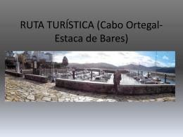 RUTA TURÍSTICA (Cabo Ortegal-Estaca de Bares)