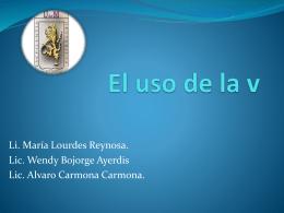 El uso de la v - Prof. María de Lourdes Reynoso