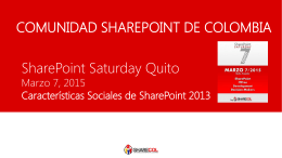 SPS Quito - Caracteristicas Sociales SharePoint 2013