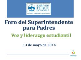 Bienvenidos al Foro del Superintendente para Padres de Familia!
