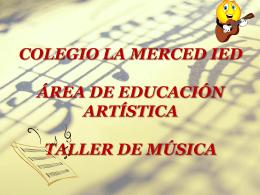 COLEGIO LA MERCED IED ÁREA DE EDUCACIÓN