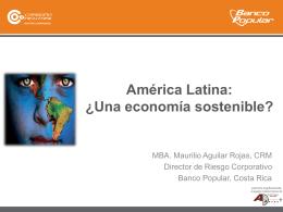 América Latina:-¿Una economía sostenible?