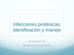 Infecciones protésicas: identificación y manejo