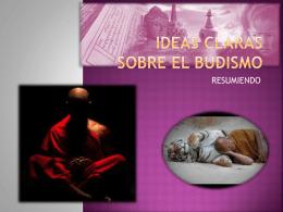 Ideas claras sobre el budismo
