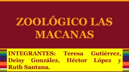 ZOOLÓGICO LAS MACANAS