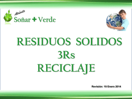 Residuos Solidos – 3Rs – Reciclar (Rev. 2014-01-10)