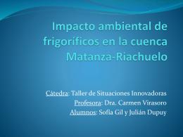 Impacto ambiental de frigoríficos en la cuenca Matanza