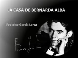 GARCÍA LORCA Y LA CASA DE BERNARDA ALBA