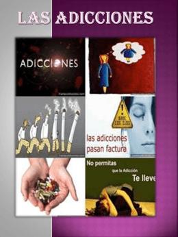 Qué son las adicciones?