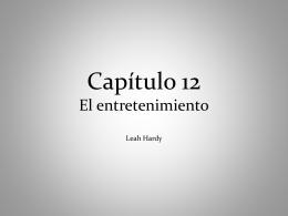 Capítulo 12 El entretenimiento