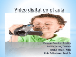 VIDEO DIGITAL EN EL AULA - DCADEP-UA