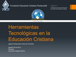 Herramientas Tecnológicas en la Educación Cristiana