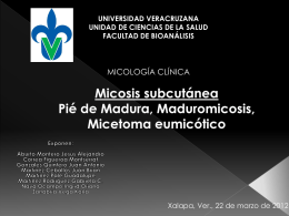 Maduromicosis, pie de madura