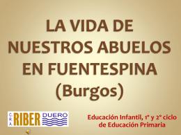 LA VIDA DE NUESTROS ABUELOS EN FUENTESPINA (Burgos)