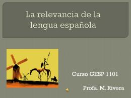 La relevancia de la lengua española
