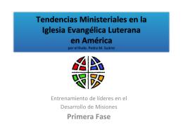Tendencias Ministeriales en la Iglesia Evangélica Luterana en