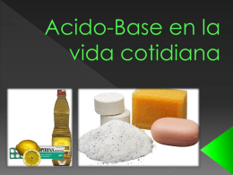 Acido-Base en la vida cotidiana