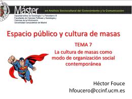 TEMA 7 La cultura de masas como modo de organización social